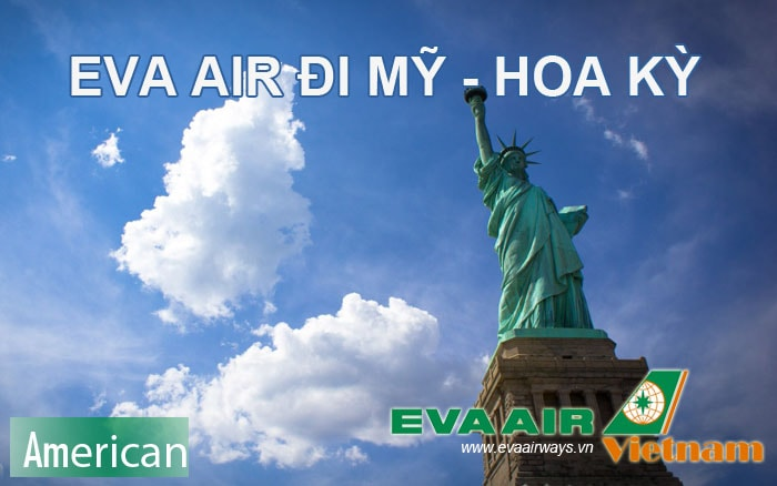 Vé máy bay đi Mỹ giá rẻ của Eva Air